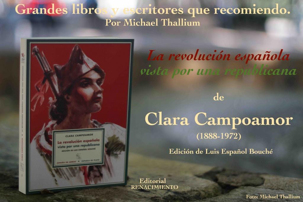 """""""La revolución española vista por una republicana"""", escrito en 1936 y publicado por primera vez en español en 2005 por la editorial Renacimiento."""