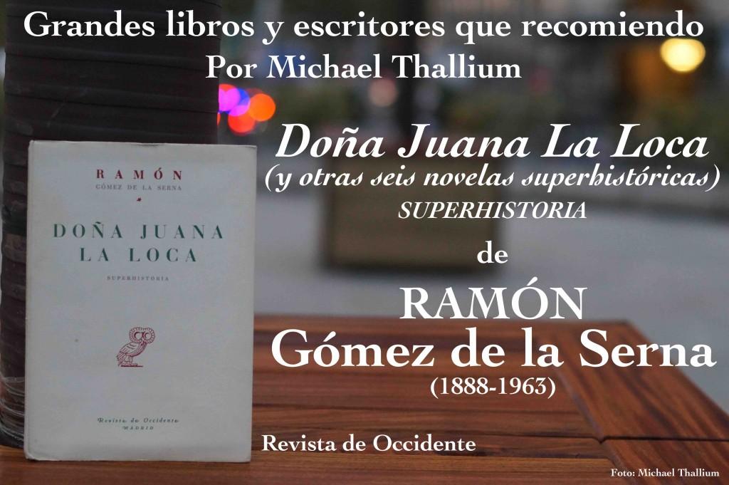 Gómez de la Serna - Doña Juana La Loca