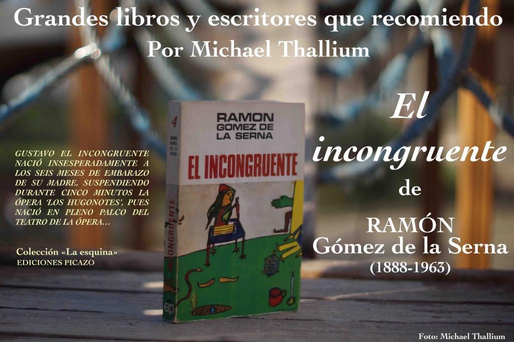 Ramón Gómez de la Serna - El incongruente