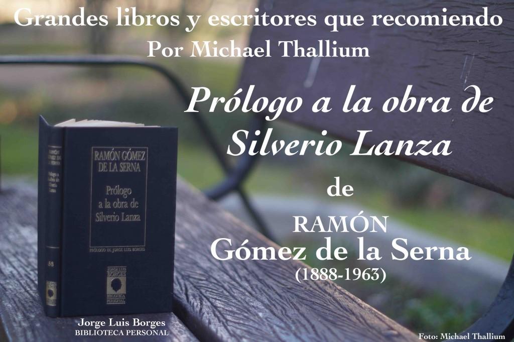 Ramón Gómez de la Serna - Prólogo a la obra de Silverio Lanza