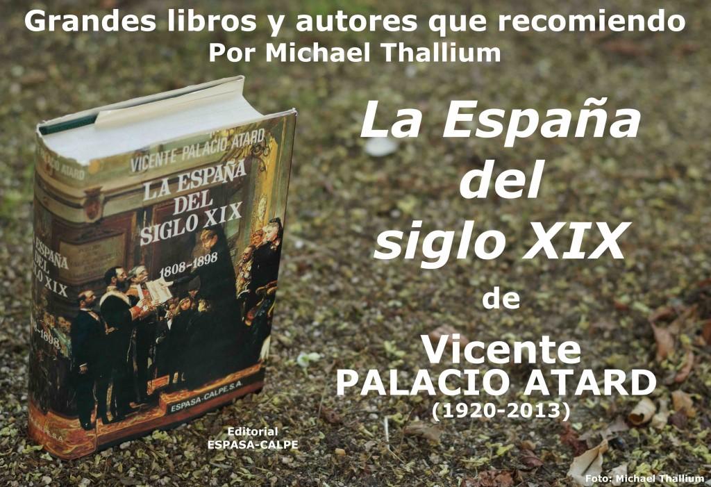 Vicente Palacio Atard - La España del siglo XIX