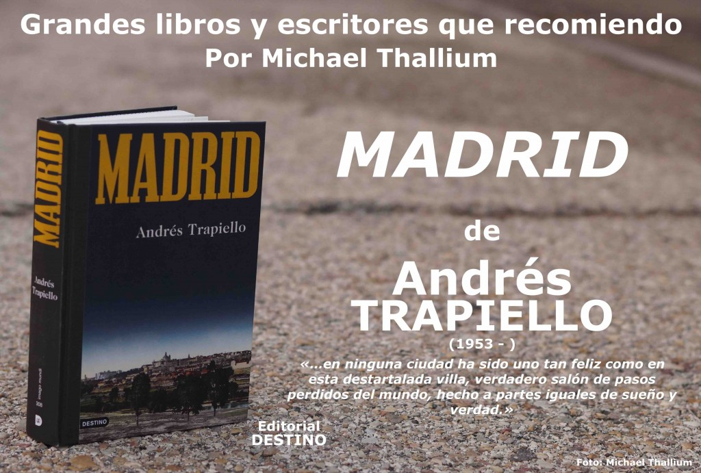 Andrés Trapiello - Madrid