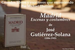Gutierrez Solana - Madrid, escenas y costumbres