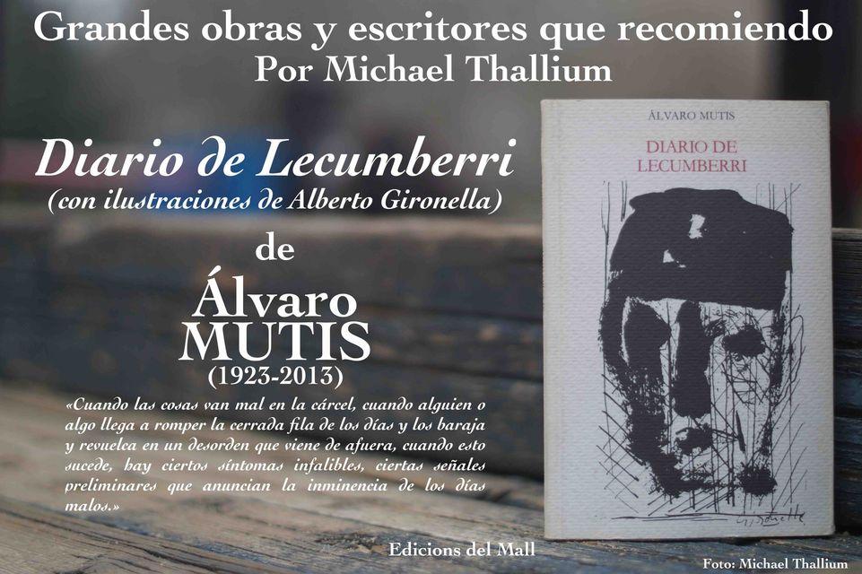 Álvaro Mutis - Diario de Lecumberri