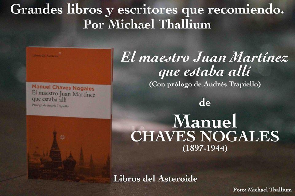 Chaves Nogales - El maestro Juan Martínez que estaba allí