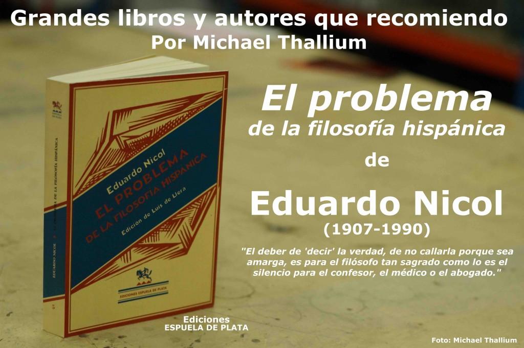 Eduardo Nicol - El problema de la filosofía hispánica