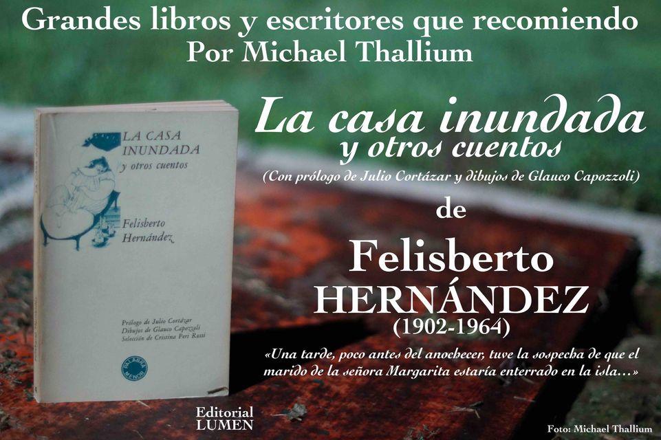 Felisberto Hernández - La casa inundada