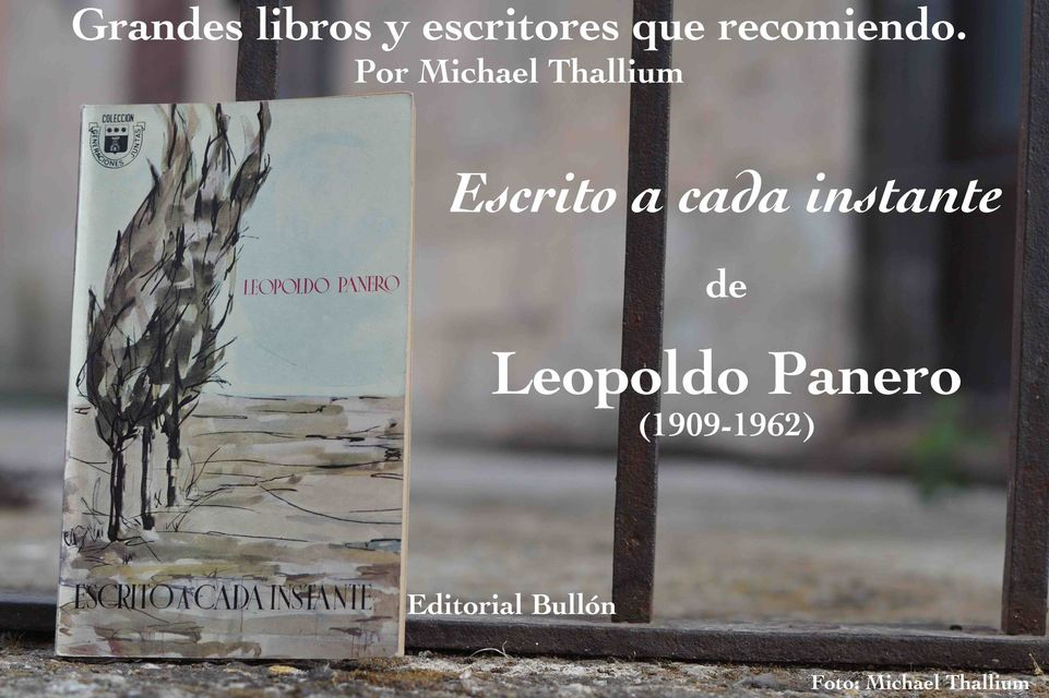 Leopoldo Panero - Escrito a cada instante