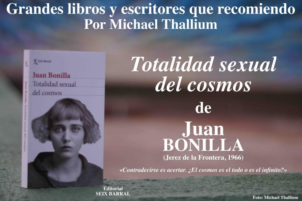 Juan Bonilla - Totalidad sexual del cosmos