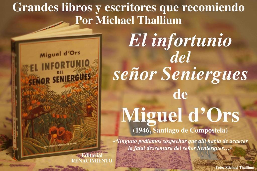 Miguel d'Ors - El infortunio del señor Seniergues