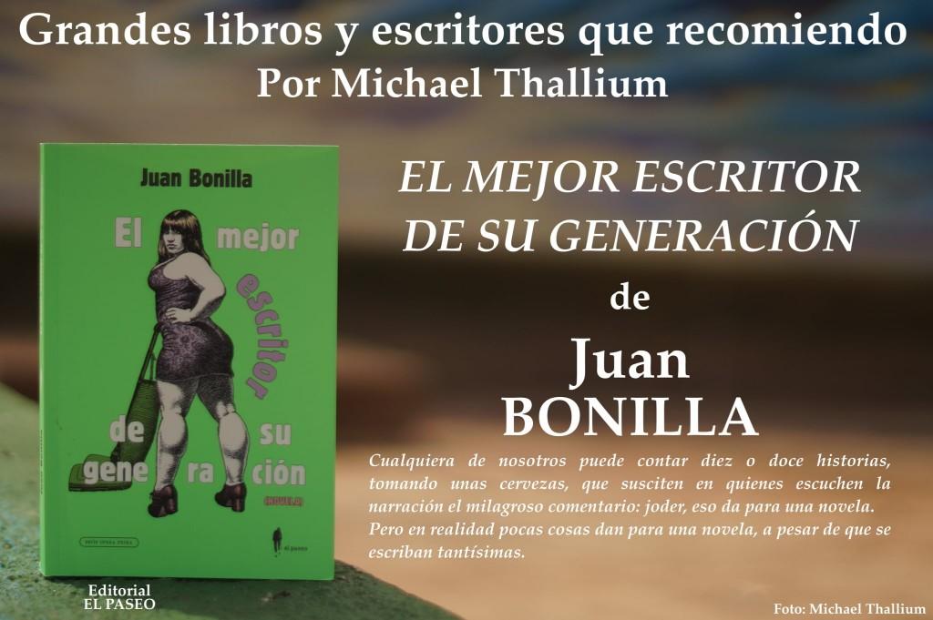 Juan Bonilla - El mejor escritor de su generación