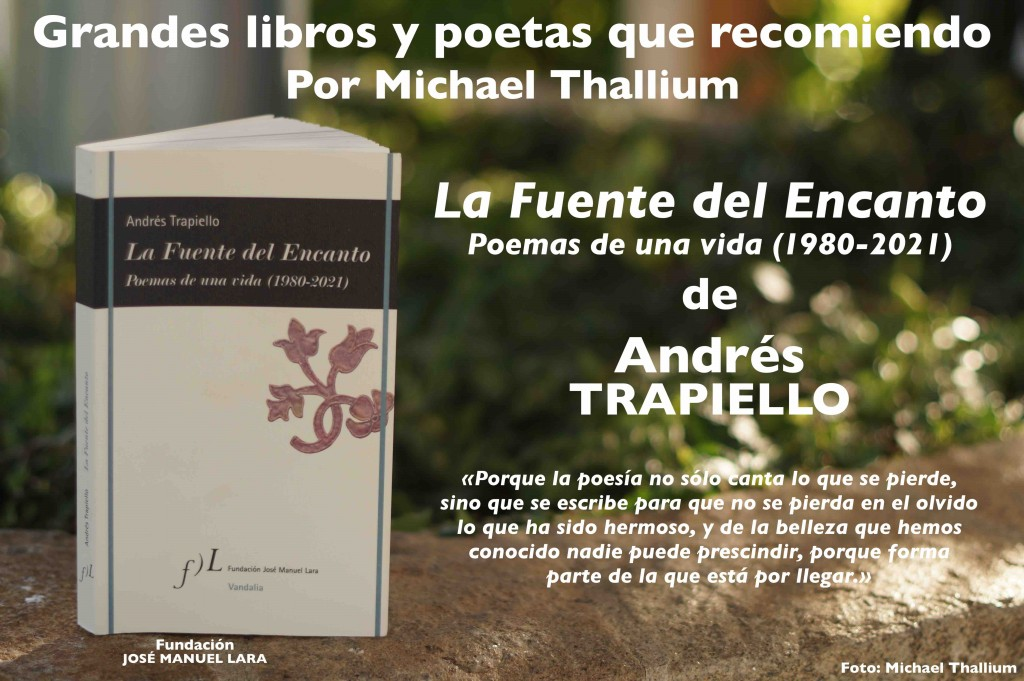 Andrés Trapiello - La Fuente del Encanto