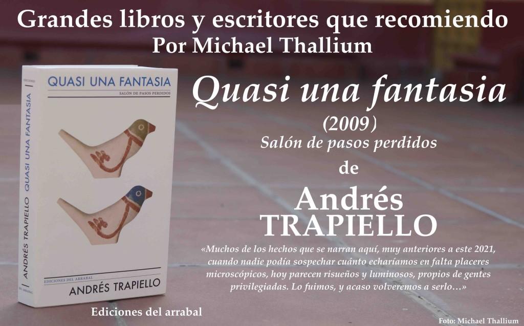 Andrés Trapiello - Quasi una fantasia