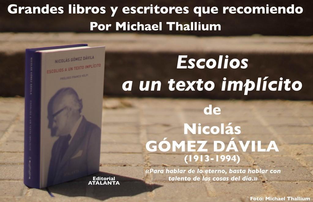 Nicolás Gómez Dávila - Escolios a un texto implícito